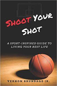 https://www.amazon.com/Shoot-Your-Shot-Sport-Inspired-Living/dp/1719900388